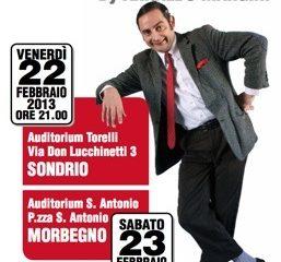 Mio spettacolo a Sondrio!